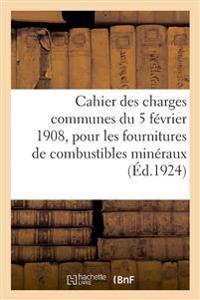 Cahier Des Charges Communes Du 5 Février 1908, Pour Les Fournitures de Combustibles Minéraux