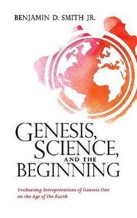Genesis, Science, and the Beginning