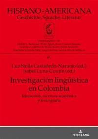 Investigaci n Lingue stica En Colombia -  - böcker (9783631761052)     Bokhandel