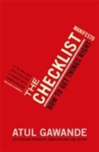 Checklist manifesto - how to get things right