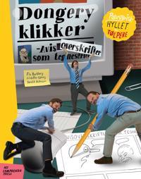 Dongery klikker - Flu Hartberg, Bendik von Kaltenborn, Kristoffer Kjølberg | Ridgeroadrun.org