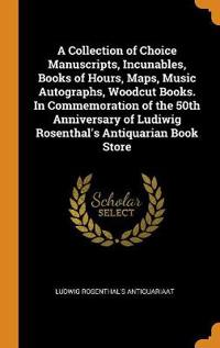A Collection of Choice Manuscripts, Incunables, Books of Hours, Maps, Music Autographs, Woodcut Books. in Commemoration of the 50th Anniversary of Ludiwig Rosenthal's Antiquarian Book Store