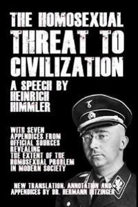 The Homosexual Threat to Civilization