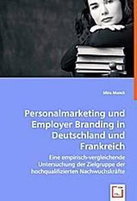 Personalmarketing und Employer Branding in Deutschland und Frankreich