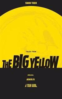 Tales from the Big Yellow