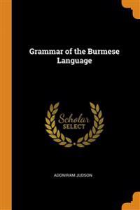 Grammar of the Burmese Language