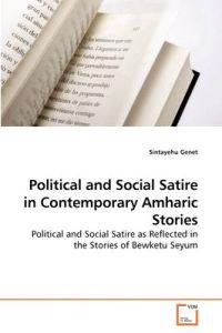 Political and Social Satire in Contemporary Amharic Stories