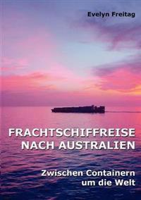 Frachtschiffreise Nach Australien