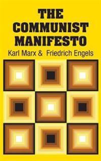 The Communist Manifesto - Karl Marx - böcker (9781613824788)     Bokhandel