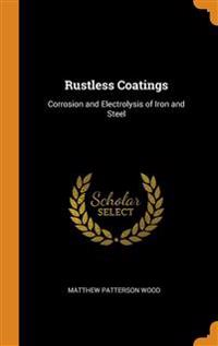 RUSTLESS COATINGS: CORROSION AND ELECTRO