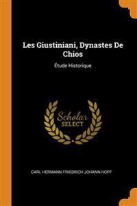 LES GIUSTINIANI, DYNASTES DE CHIOS:  TUD