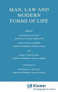 Man, Law, and Modern Forms of Life