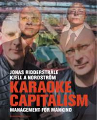 Karaoke capitalism : management for mankind