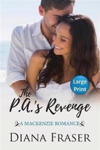 The P.A.'s Revenge