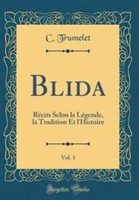 Blida, Vol. 1