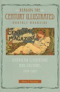 Reading the Century Illustrated Monthly Magazine