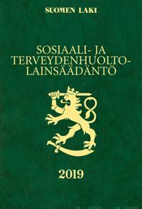 Sosiaali- ja terveydenhuoltolainsäädäntö 2019