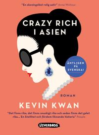 Crazy rich i Asien - Kevin Kwan - böcker (9789188801296)     Bokhandel
