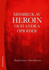 Missbruk av heroin och andra opioider