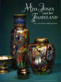 Miss Jones and Her Fairyland