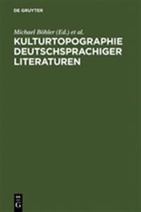 Kulturtopographie Deutschsprachiger Literaturen