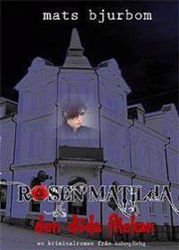 Rosen Matilda & den döda flickan