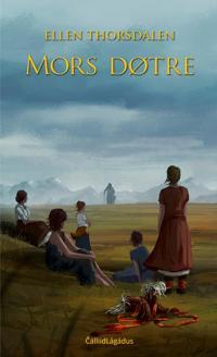 Mors døtre - Ellen Thorsdalen pdf epub