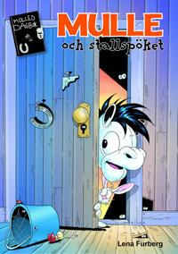 Mulle och stallspöket - Lena Furberg pdf epub