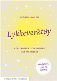 Lykkeverktøy - Ingunn Hagen | Ridgeroadrun.org