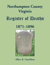 Northampton County, Virginia Register of Deaths, 1871-1896