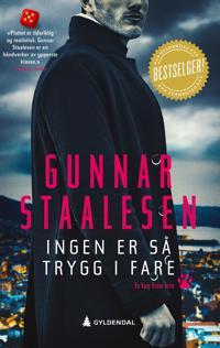 Ingen er så trygg i fare - Gunnar Staalesen | Inprintwriters.org