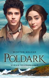 Poldark - Vihan vuorovedet
