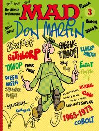 MAD: De största tecknarna 3, Don Martin 1965-1973