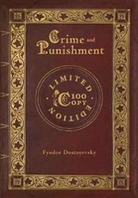 Crime and Punishment (100 Copy Limited Edition)