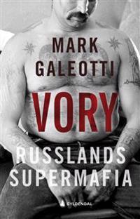 Vory; Russlands supermafia - Mark Galeotti pdf epub
