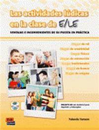 Las actividades ludicas en la clase de ELE / Recreational Activities in ELE Class