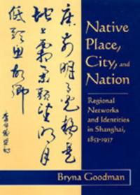 Native Place, City, and Nation