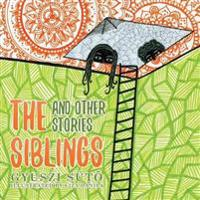 The Siblings and Other Stories