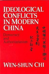 Ideological Conflicts in Modern China