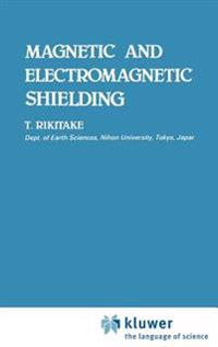 Magnetic and Electromagnetic Shielding