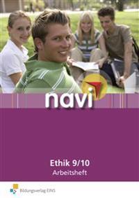Navi Ethik 9 / 10. Arbeitsheft
