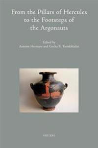 From the Pillars of Hercules to the Footsteps of the Argonauts