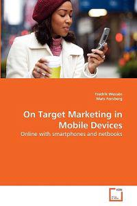 On Target Marketing in Mobile Devices
