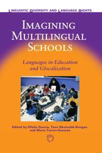 Imagining Multilingual Schools