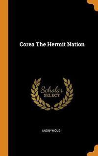 Corea The Hermit Nation