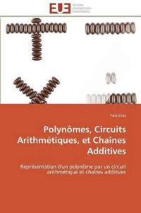 Polyn�mes, Circuits Arithm�tiques, Et Cha�nes Additives