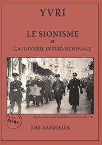 Le Sionisme Et La Juiverie Internationale