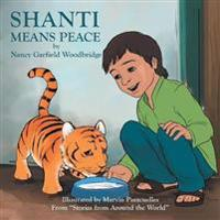 """Shanti Means Peace: From """"Stories from Around the World"""""""