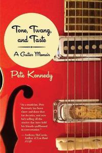 Tone, Twang, and Taste