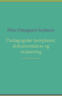Pædagogiske læreplaner, dokumentation og evaluering